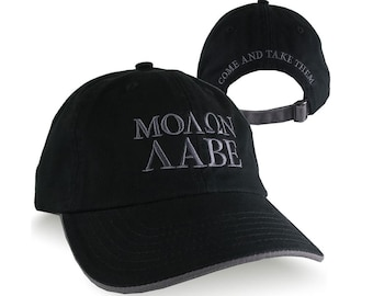 Molon Labe for The Spartan Gladiator Warrior Come And Take Them Embroidery on an Adjustable Black Unstructured Dad Hat Style Baseball Cap