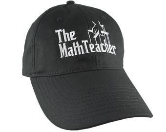 The Math Teacher Godfather Parody Style White Embroidery Design on an Adjustable Unstructured Black Baseball Cap