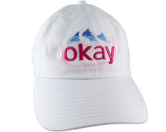 f3e17818842 Okay Evian Water Humorous Parody Embroidery on an Adjustable White  Unstructured Dad Hat Baseball Cap