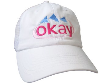 Okay Evian Water Humorous Parody Embroidery on an Adjustable White Unstructured Trucker Mesh Cap