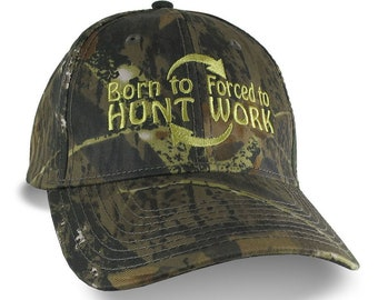 Born to Hunt Forced to Work Embroidery on Adjustable Structured Green Woodsman Camouflage Classic Profile Baseball Cap Personalized Options
