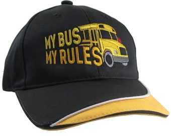 My Bus My Rules Humorous Yellow School Bus Driver Embroidery Design on an Adjustable Structured Black and Yellow Trimmed Baseball Cap