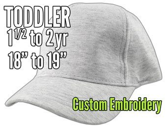 Toddler Size 1.5 to 2yr Custom Personalized Embroidery Decoration on a Grey Soft Structured Baseball Cap +Options to Personalize Side +Back