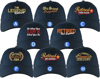 Custom Retirement Embroidery Design on a Navy Structured Classic Adjustable Baseball Cap Selection of 8 Designs Some Personalized + Options