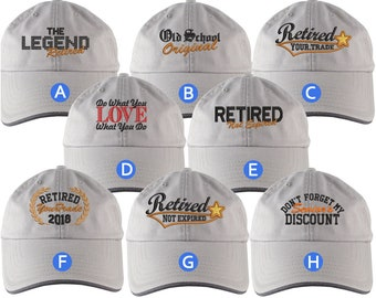 Custom Retirement Embroidery Design Grey Unstructured Classic Adjustable Baseball Cap Dad Hat Selection 8 Designs Some Personalized +Options