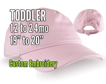 Toddler Size 12 to 24mo on a Pink Unstructured Low Profile Cap with Option for Custom Personalized Front Embroidery Decoration