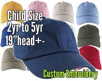 2yr to 5yr Old Child Toddler Size Dad Hat Style Baseball Caps on a Selection of 12 Colors Adjustable Unstructured Custom Embroidery Option