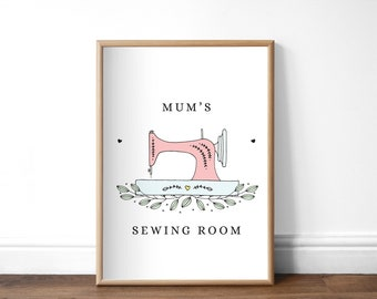 Mum Sewing Room Print, Unframed A4 or A5 Print, Sewing Room Sign, Gift for Seamstress, Sewing Machine Print