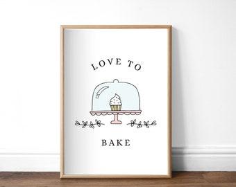Baking Lover Print, A4 or A5, Unframed, Love to Bake, Kitchen Sign, Gift for Baker, Cake Maker Print, Kitchen Decor