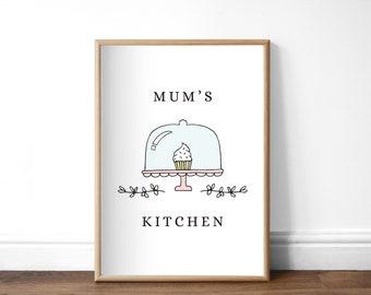 Mum's Kitchen Print, A4 or A5, Unframed, Mum Baking Print, Kitchen Sign, Gift for Baker, Cake Maker Print, Kitchen Decor