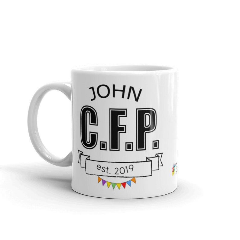 Custom Certified Financial Planner Mug 11 Fluid ounces