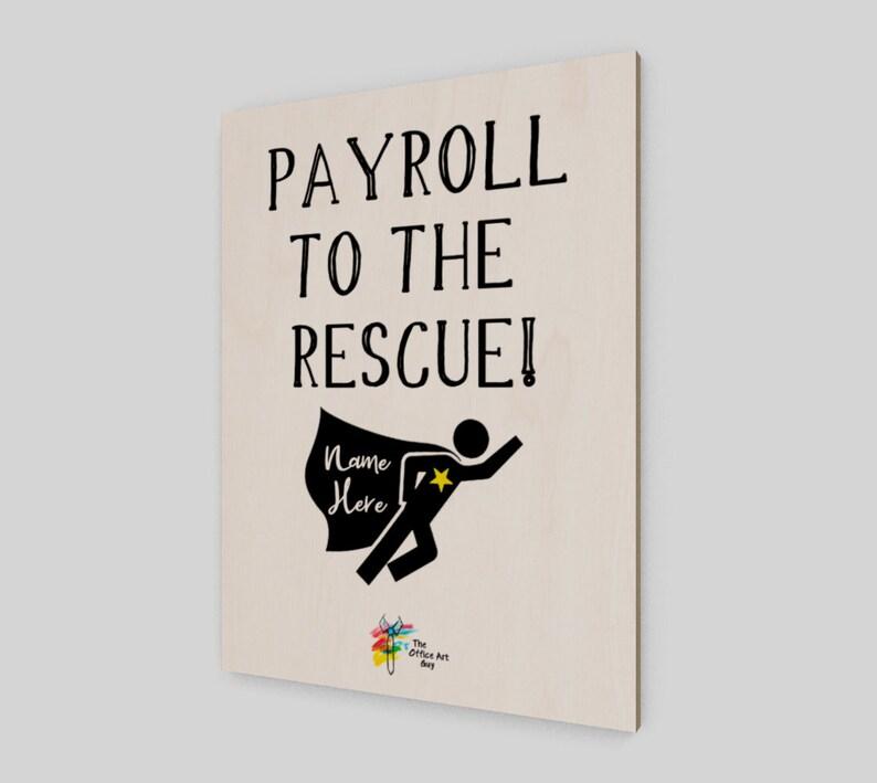 Payroll Wall Art Print on Birch Wood Panel  Payroll Office image 0