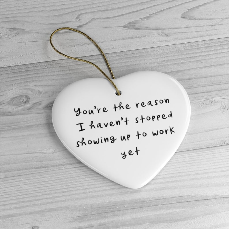 Funny Coworker Ornament Gift Heart