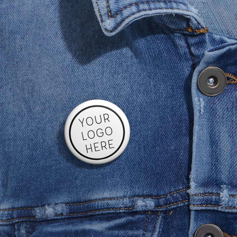 """Pin Button with Logo Custom Business Giveaways 1"""""""