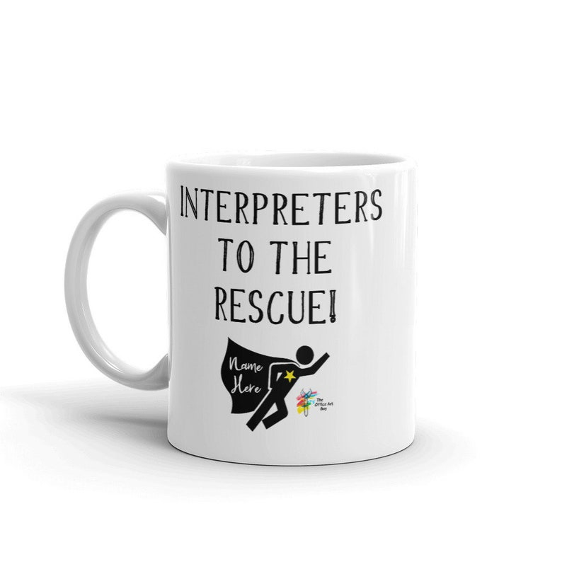 Interpreter Gift Custom Mug 11 Fluid ounces