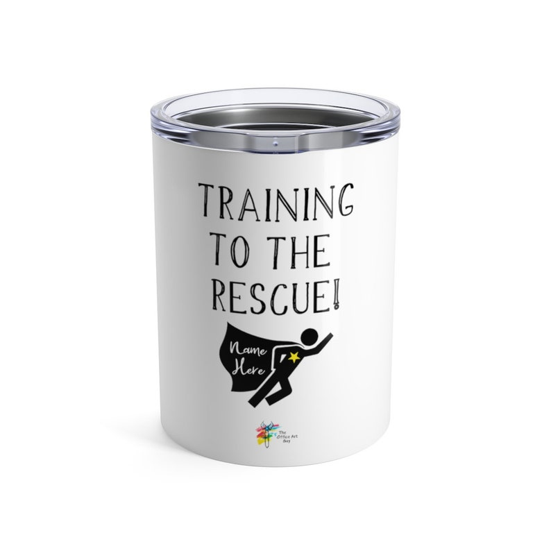 Funny Office Gift Tumbler for Training Staff 10oz
