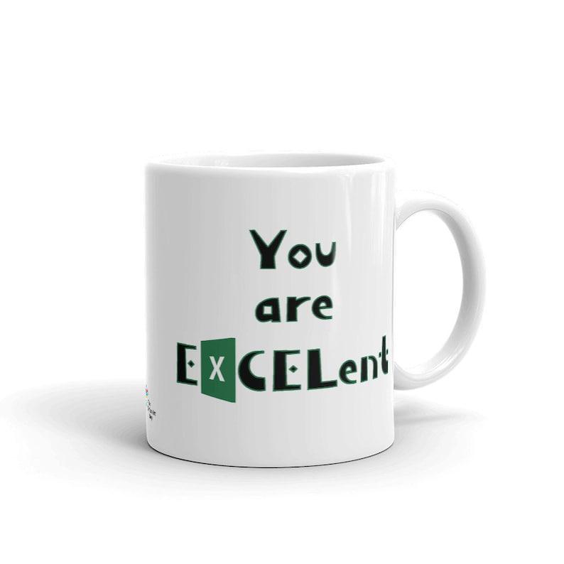 Excel Humor Coffee Mug 11 Fluid ounces