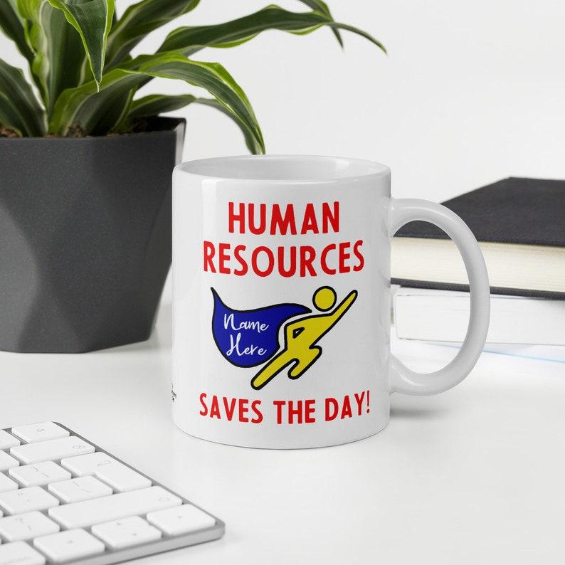 Human Resources Mug Personalized 11 Fluid ounces