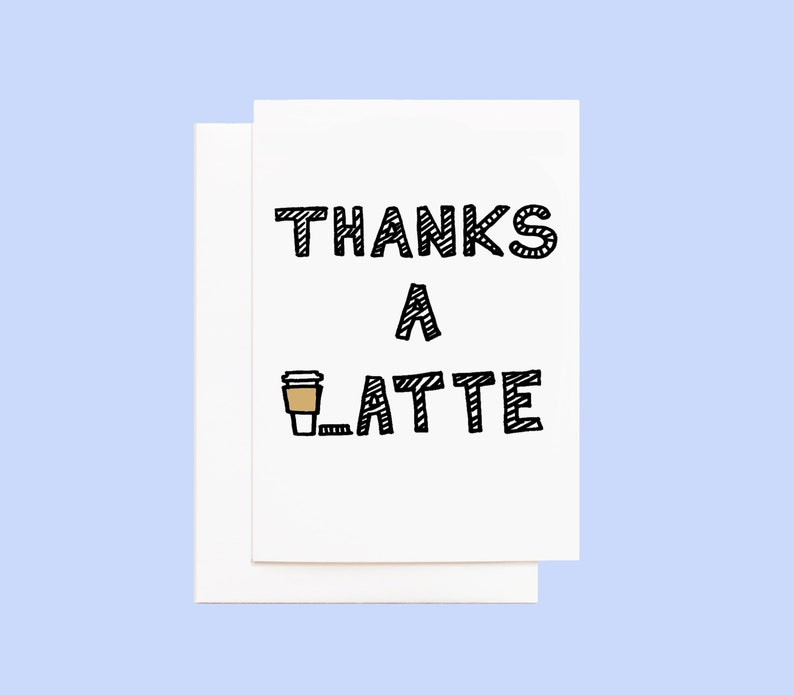 Thanks a Latte Coffee Thank You Card image 0