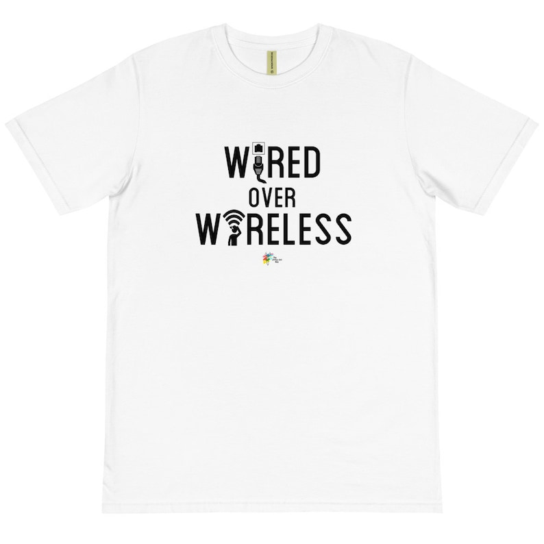 Wired Over Wireless Technology T Shirt Organic Cotton Unisex image 0