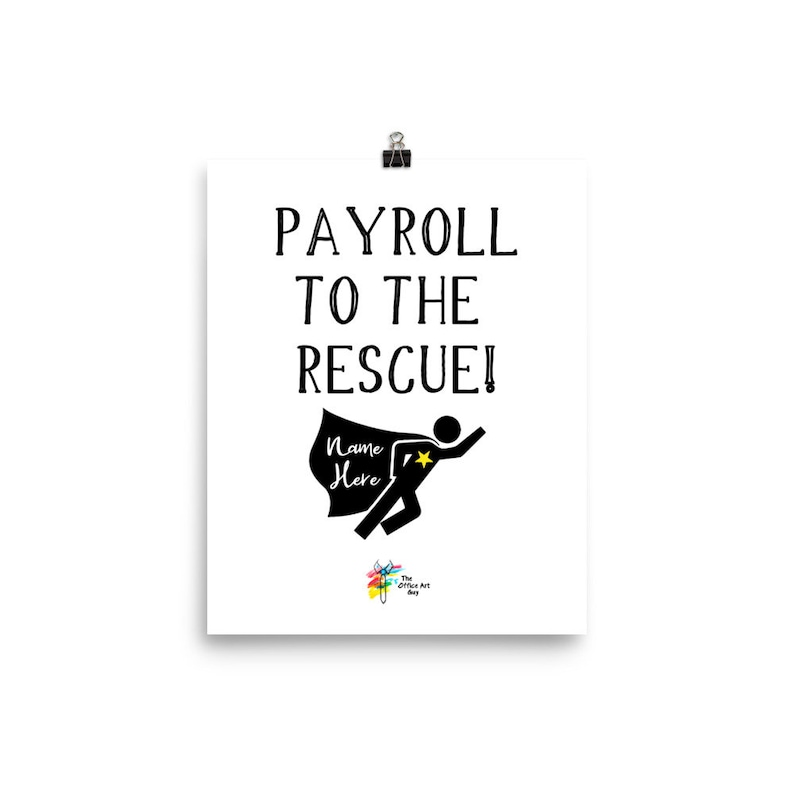Payroll Poster Art Print  Payroll to the Rescue image 0
