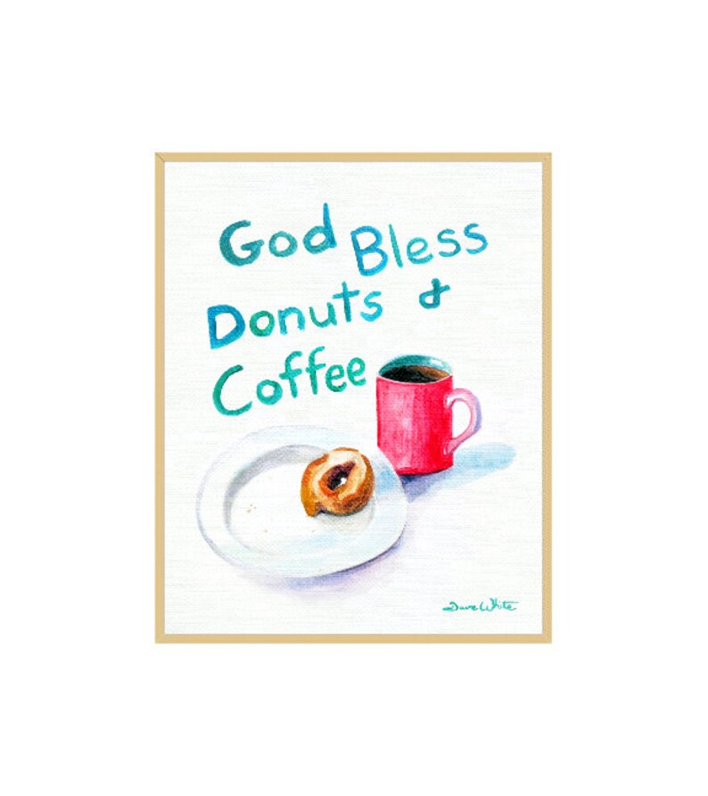 God Bless Donuts and Coffee Original Painting image 0