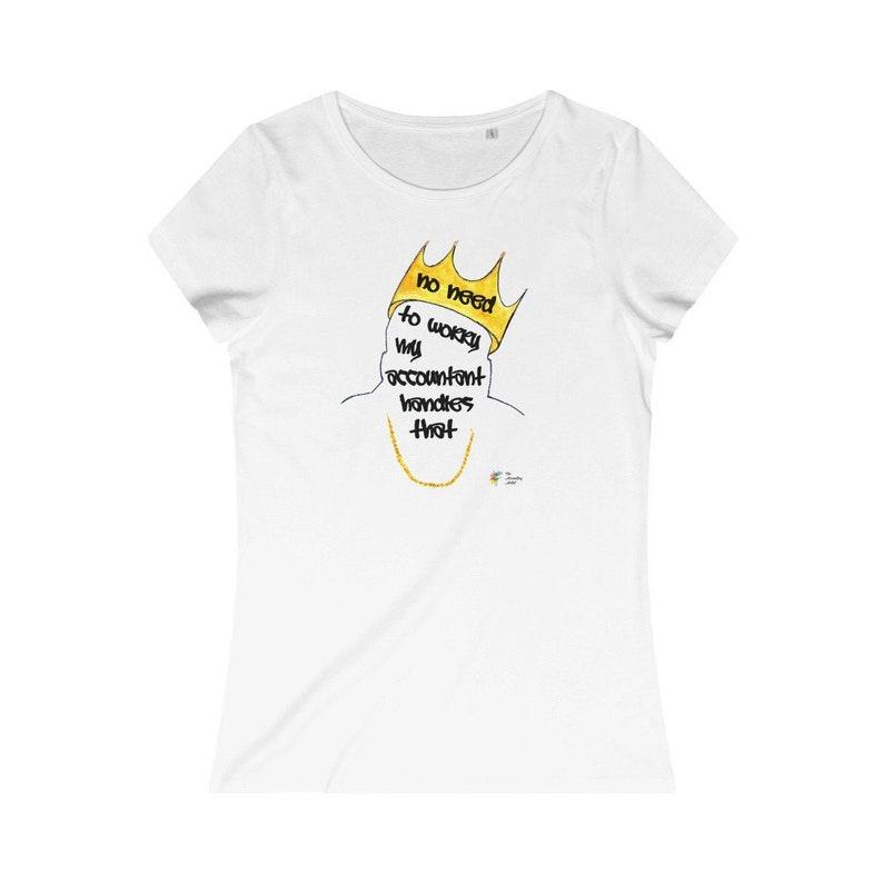 Women's Accountant T Shirt Biggie  Organic Cotton image 0
