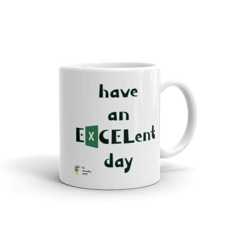 Excel Work Gift  Funny Mug for Work 11 Fluid ounces