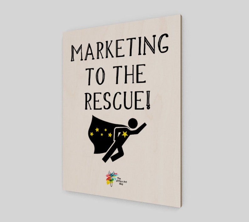 Marketing to the Rescue Art Print on Birch Wood Panel  image 0