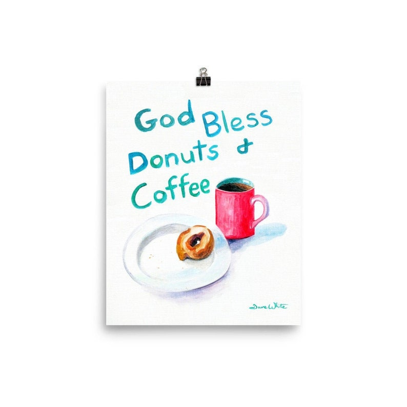 God Bless Donuts and Coffee Art Print 8×10 inches