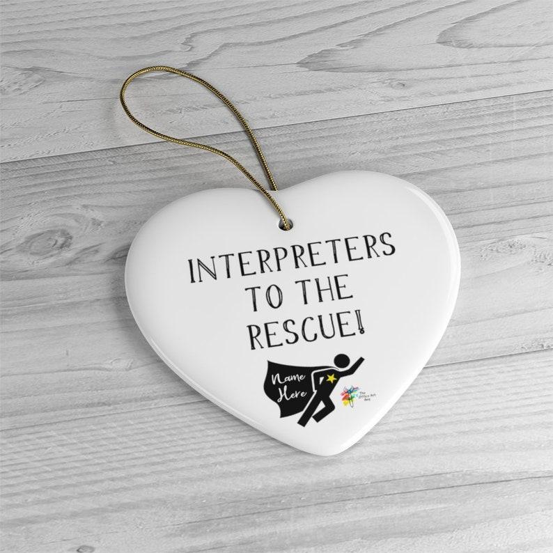 Custom Ornament for Interpreter Heart