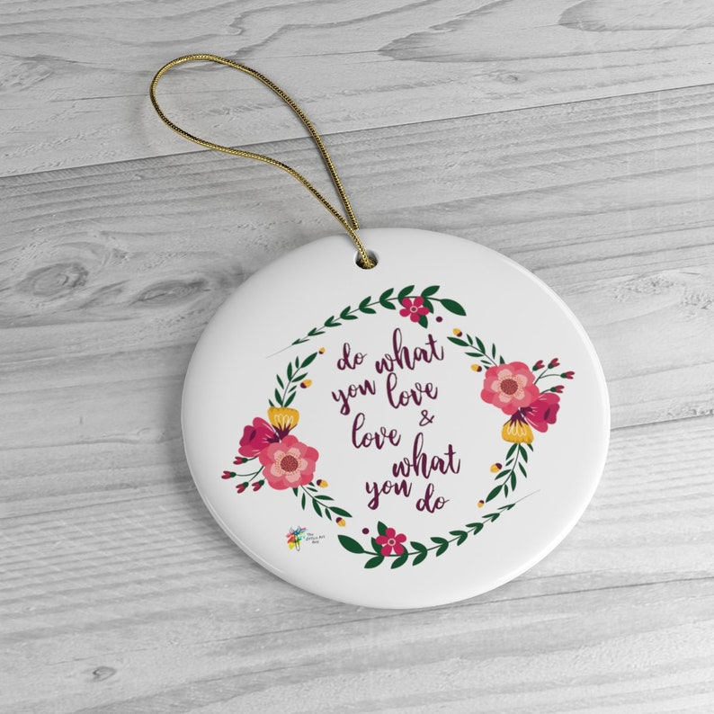 Inspirational Ornament Do What You Love Circle