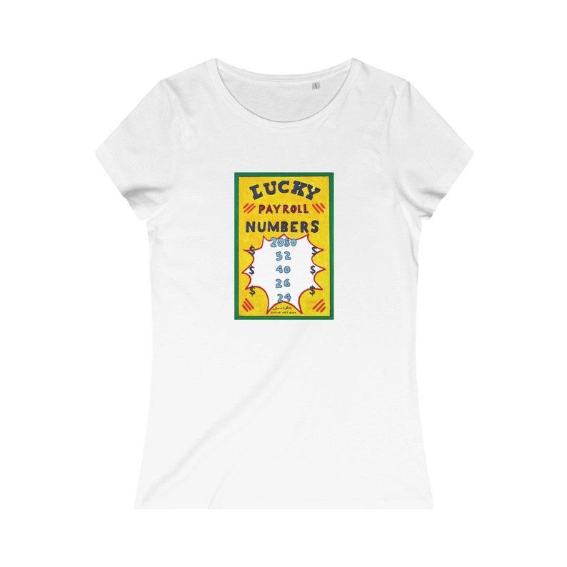 Women's Payroll T-Shirt Organic Cotton Lucky Payroll White