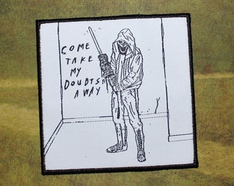 """Come Take My Doubts Away 