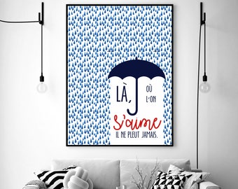 "Poster ""Where we love, it never rains"" / / MOO'NJOY / / A4 / A3 / A2"