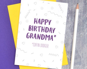Coffin Dodger Granny Birthday Card Funny For Nan Offensive Grandma