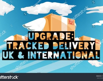 Upgrade tracked shipping - INTERNATIONAL AND UK