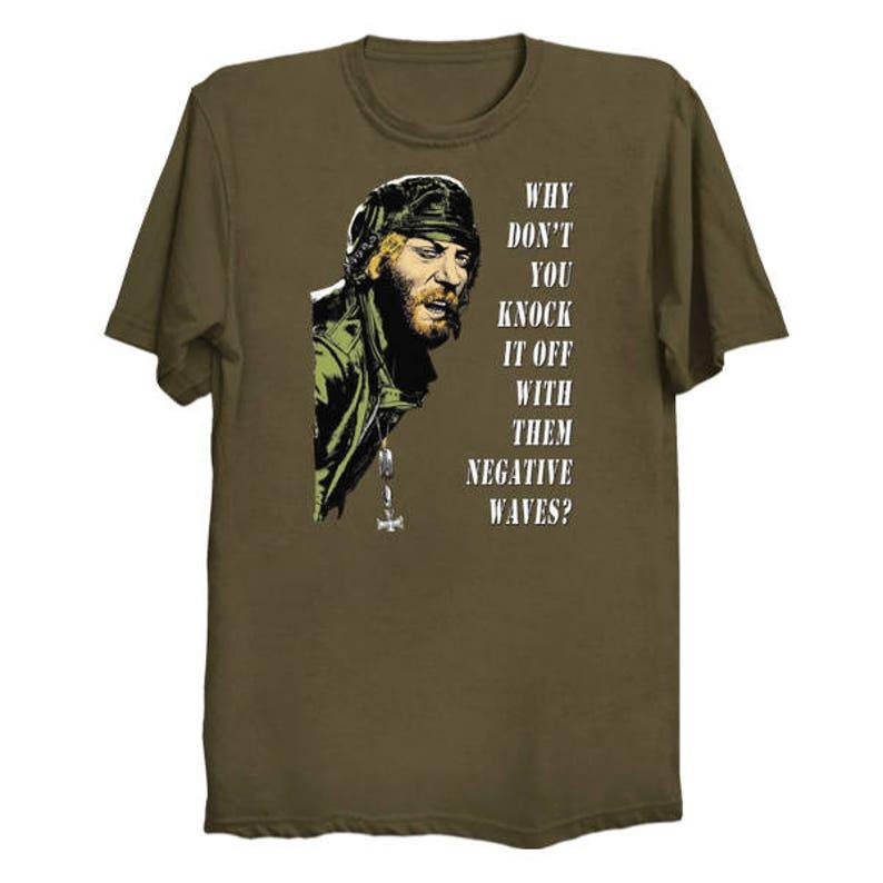 4f62253890727 Kelly s Heroes Oddball Says no b g T-Shirt