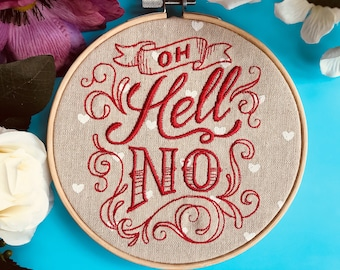 Oh hell no, sassy embroidery!