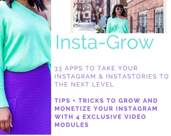 INSTA-GROW: 33 Apps to Level Up Your Instagram + Instastories with 4 VIDEO Modules *Instant  Download*