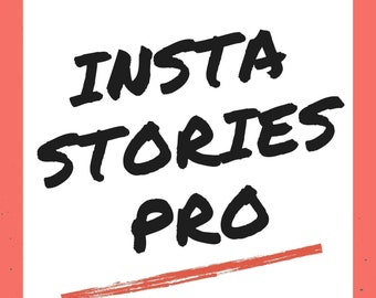 Instastories Pro Ebook: 10 Apps to Take Your Instastories to the Next Level
