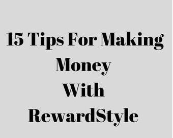 15 Tips For Making Money With RewardStyle -- DIGITAL EBOOK