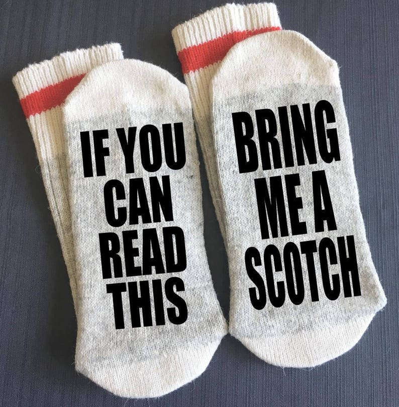 Alcohol Gifts Scotch Gift Socks If You Can Read