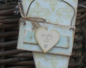 40th Birthday Vintage Style DECOUPAGED HEART, Wooden Door Hanger with Plaque