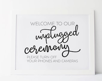 Welcome To Our Unplugged Ceremony, Unplugged Wedding Sign, Unplugged Ceremony Sign, Wedding Signs, Unplugged Sign, Wedding Print