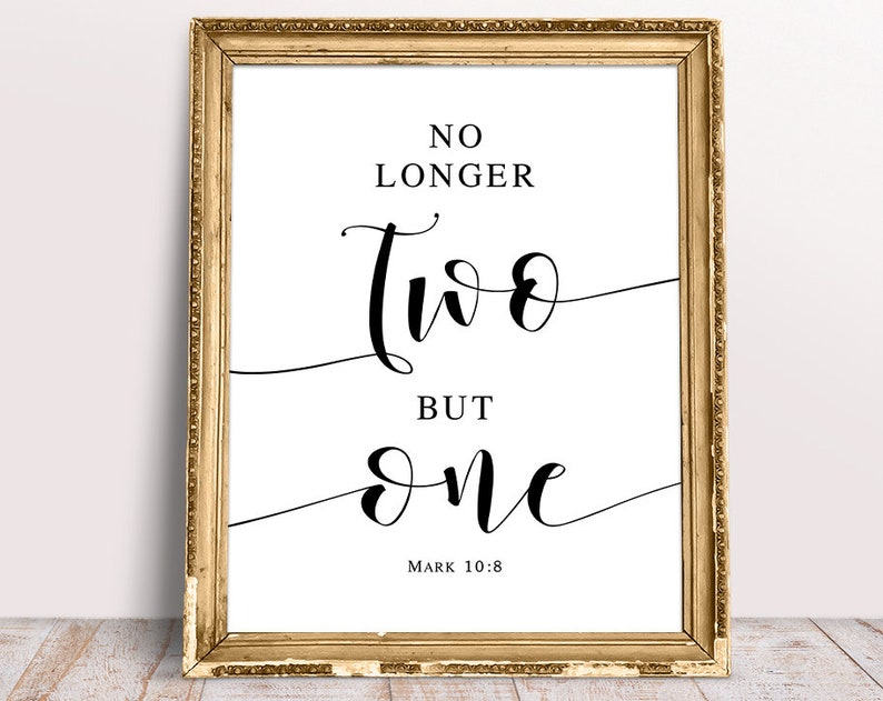 No Longer Two But One, Mark 10:8, Wedding Bible Signs, Wedding Quotes,  Wedding Quote Sign, Christian Wedding Signs, Wedding Printable Signs