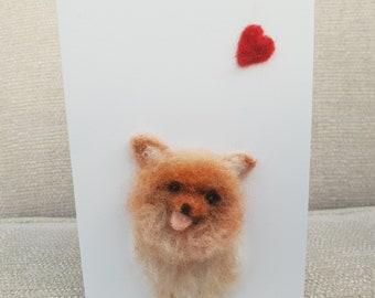 Pomeranian birthday card, needle felted Pomeranian, felted Birthday cards, Pomeranian greeting card