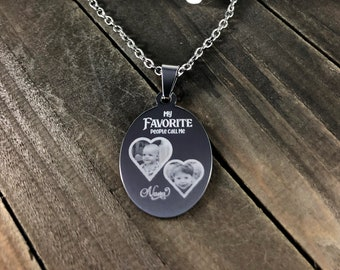 My favorite people call me •  Custom photo necklace