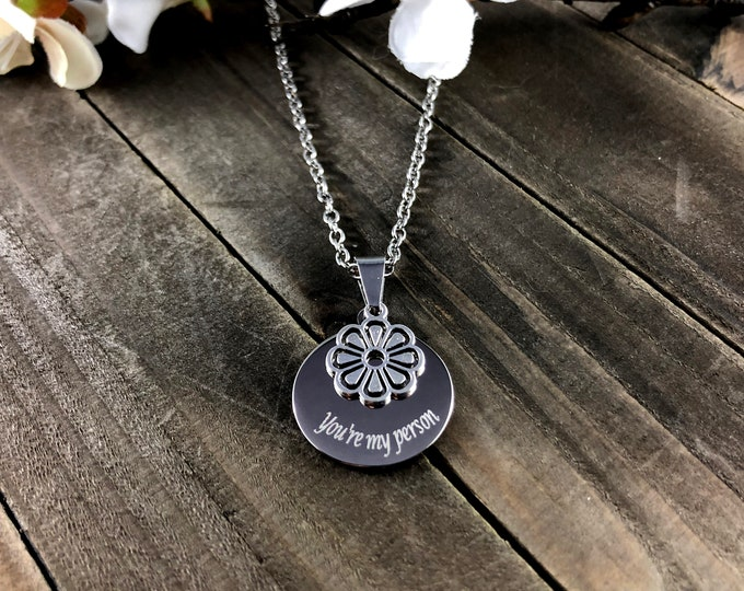 You're my person  • Custom flower necklace