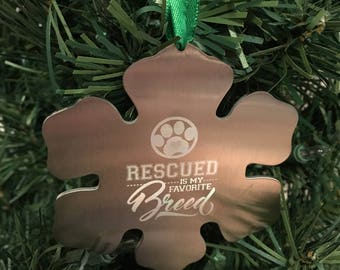 Snowflake Christmas ornament - Rescued is my favorite breed
